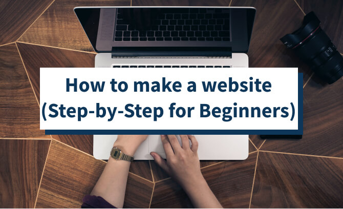 step-by-step guide to make a website
